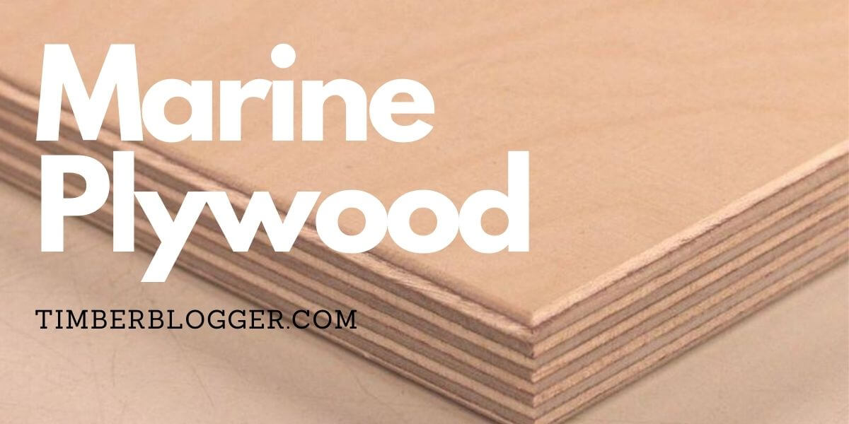 Marine Plywood Advantages