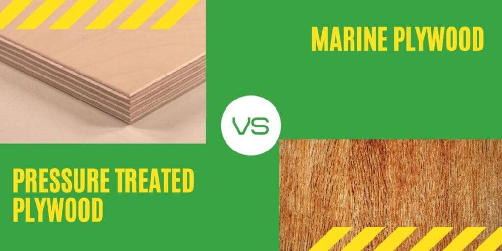 Difference between marine plywood and pressure-treated plywood