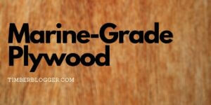 What Is Marine-Grade Plywood?
